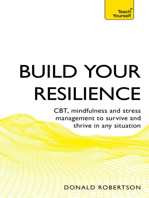 Resilience (eBook): Teach Yourself How to Survive and Thrive in Any Situation